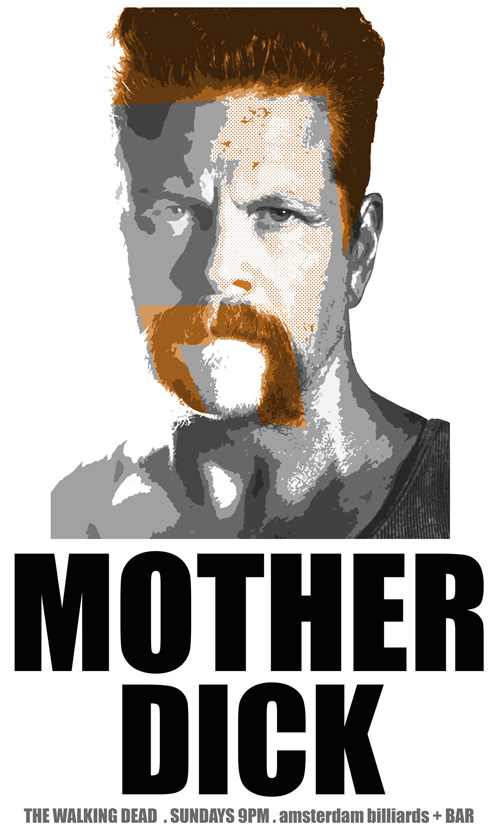"""Mother Dick"" Abraham. The Walking Dead."