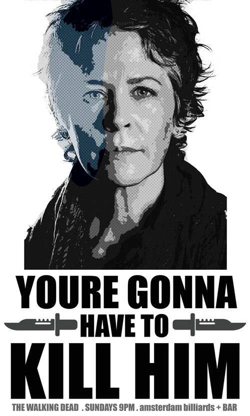 Youre Gonna Have To Kill Him Carol The Walking Dead