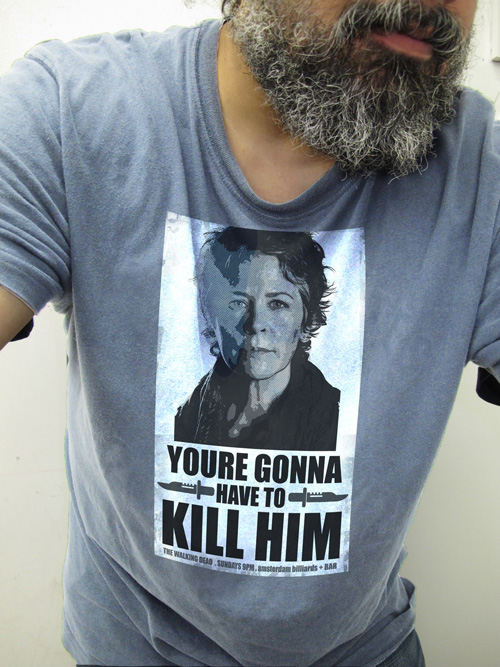 "Carol The Walking Dead Tee Shirt ""youre gonna Have to Kill Him"""